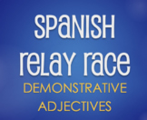 Spanish Demonstrative Adjective Relay Race
