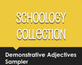 Spanish Demonstrative Adjective Schoology Collection Sampler