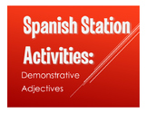 Spanish Demonstrative Adjective Stations