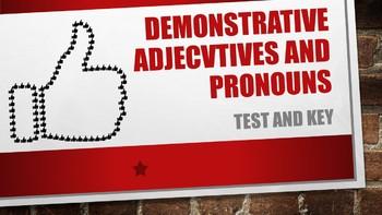 Spanish Demonstrative Adjective and Pronoun Test and Key