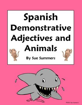 Spanish Demonstrative Adjectives and Animals Worksheet 15 Translations