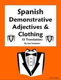 Spanish Demonstrative Adjectives and Clothing Worksheet #1 - La Ropa