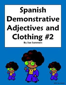 Spanish Demonstrative Adjectives & Clothing Worksheet #2
