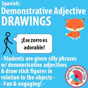 Spanish - Demonstrative Adjectives DRAWING Activity