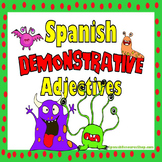 Spanish Demonstrative Adjectives Grammar Notes and Practice Powerpoint