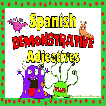Spanish Demonstrative Adjectives Grammar Notes and Practic