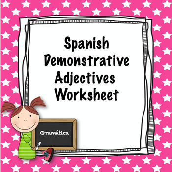 Spanish Demonstrative Adjectives Quiz