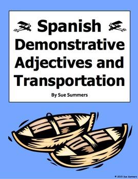 Spanish Demonstrative Adjectives and Transportation Worksheet #1