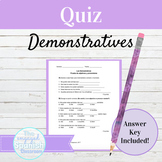 Spanish Demonstrative Adjectives and Pronouns Quiz