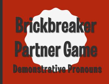 Spanish Demonstrative Pronoun Brickbreaker Partner Game
