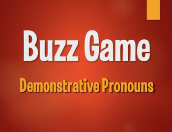 Spanish Demonstrative Pronoun Buzz Game