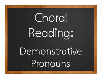 Spanish Demonstrative Pronoun Choral Reading
