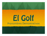 Spanish Demonstrative Pronoun Golf