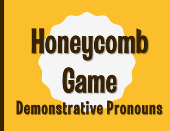 Spanish Demonstrative Pronoun Honeycomb Partner Game