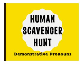 Spanish Demonstrative Pronoun Human Scavenger Hunt
