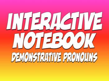 Spanish Demonstrative Pronoun Interactive Notebook