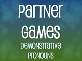 Spanish Demonstrative Pronoun Partner Games