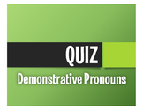 Spanish Demonstrative Pronoun Quiz