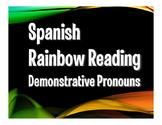 Spanish Demonstrative Pronoun Rainbow Reading