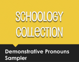 Spanish Demonstrative Pronoun Schoology Collection Sampler