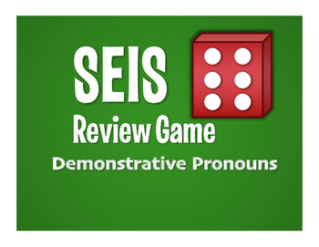 Spanish Demonstrative Pronoun Seis Game