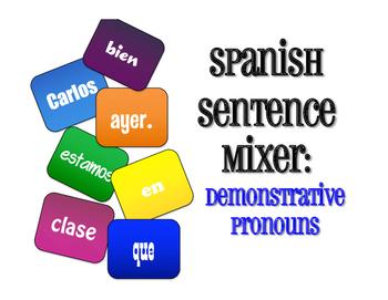 Spanish Demonstrative Pronoun Sentence Mixer