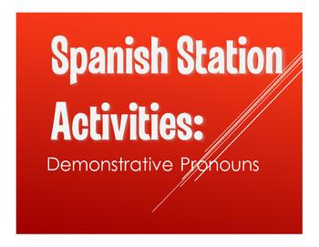 Spanish Demonstrative Pronoun Stations