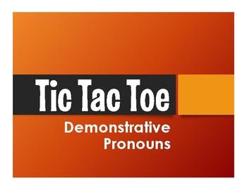 Spanish Demonstrative Pronoun Tic Tac Toe Partner Game