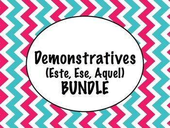 Spanish Demonstratives (Este, Ese, Aquel) BUNDLE- Slideshows, Worksheets Pack
