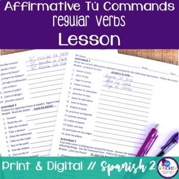 Spanish Affirmative Tú Commands Lesson - Regular Verbs