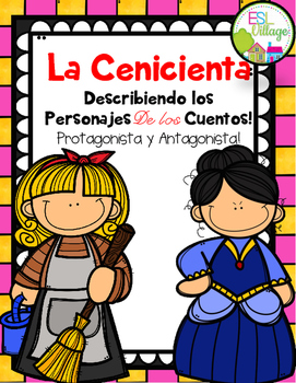 In Spanish / Describing Fairy Tales Characters {Cenicienta}