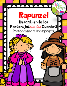 In Spanish / Describing Fairy Tales Characters {Rapunzel}