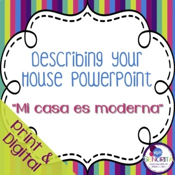 Spanish Describing your House Powerpoint