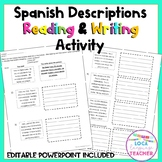 Spanish Descriptions Reading and Writing Activity