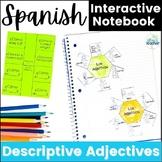 Spanish Descriptive Adjectives Interactive Notebook Activities