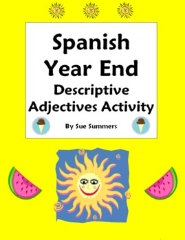 Spanish Descriptive Adjectives Year End Activity and Reference