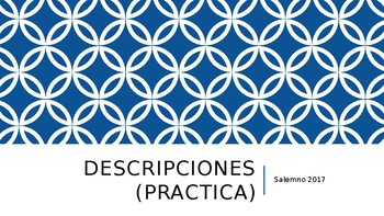 Spanish Detailed Descriptions Practice with Pictures - PowerPoint Presentation