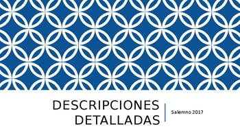 Spanish Detailed (Physical) Descriptions - PowerPoint Presentation
