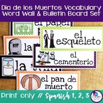 Spanish Dia de los Muertos Vocabulary Word Wall