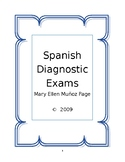 Spanish Diagnostic Exams  (revised)