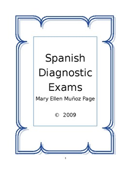 Spanish Diagnostic Exams  (revised)