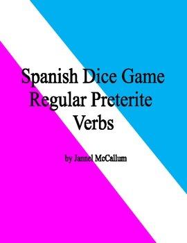 Spanish Dice Game - Regular Preterite Verbs (with -car, -gar, -zar)