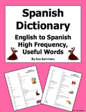 Spanish Dictionary: High Frequency, Useful Words English to Spanish