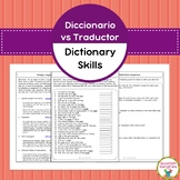 Spanish Dictionary Skills:  Dictionary vs Translator