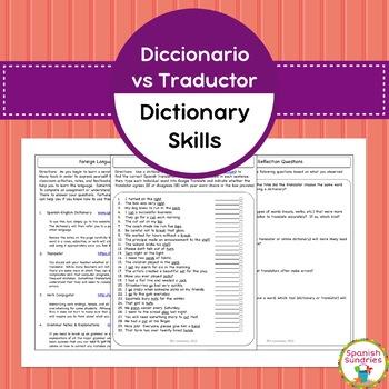 Spanish Dictionary Skills:  Dictionary vs Translator