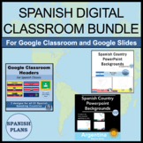 Spanish Digital Classroom Bundle