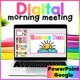 Spanish Digital Morning Meeting - Interactive PowerPoint   Google Slides™