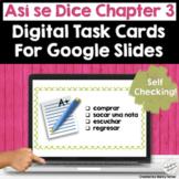 Spanish Digital Task Cards School Así Se Dice Chapter 3 |