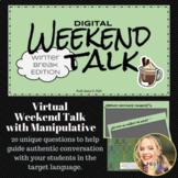 Spanish Digital Weekend Talk: Winter Break Edition