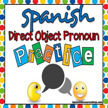 Spanish Direct Object Pronoun Practice